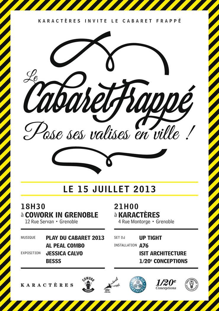 Lancement du Cabaret Frappé 2013 - Grenoble par ISIT ARCHITECTURE Moderne