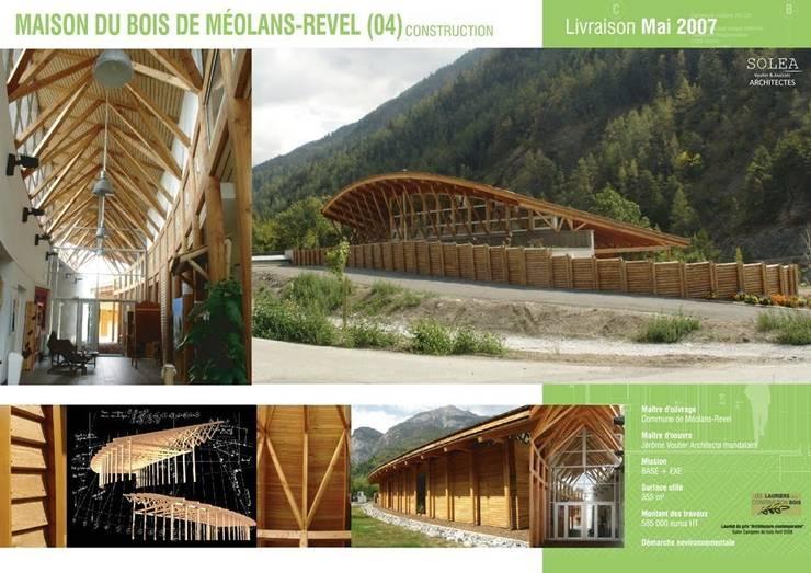 Maison du bois MEOLANS REVEL:  de style  par SOLEA VOUTIER & ASSOCIES ARCHITECTES