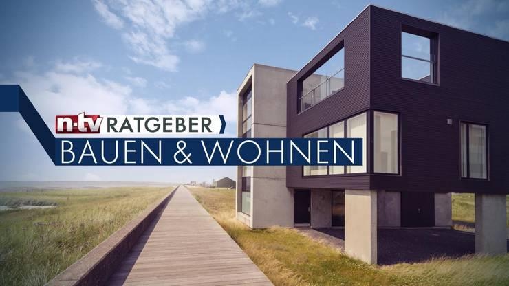 Sendung 12.05.2015:   von n-tv Ratgeber Bauen & Wohnen