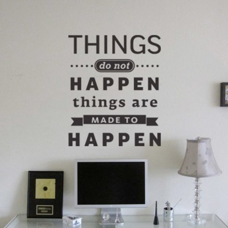"Цитата на стену ""Things do not happen. Things are made to happen"": Стены и пол в . Автор – 33dodo"
