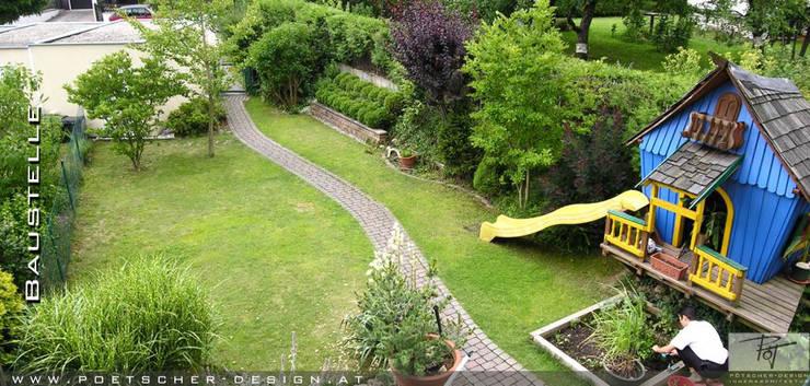 Vorher:  Garten von pötscher-design gmbh