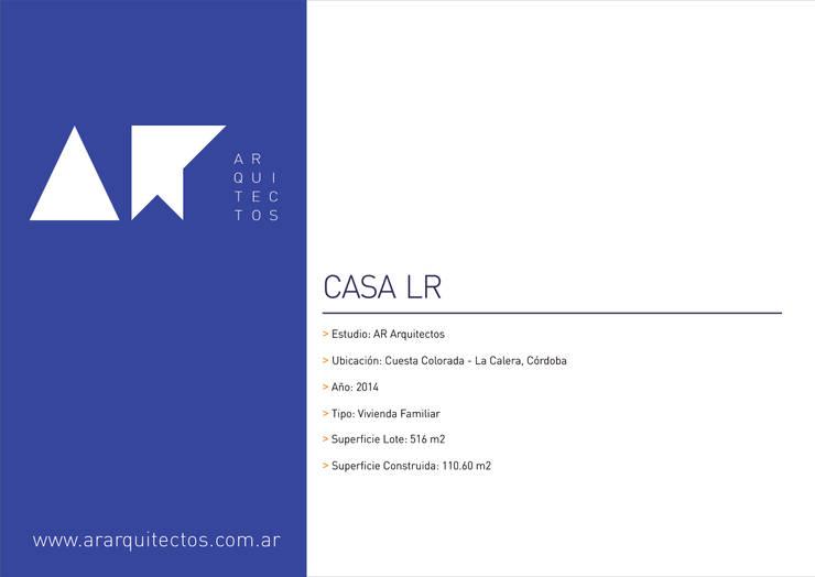 CASA LR:  de estilo  por AR   arquitectos