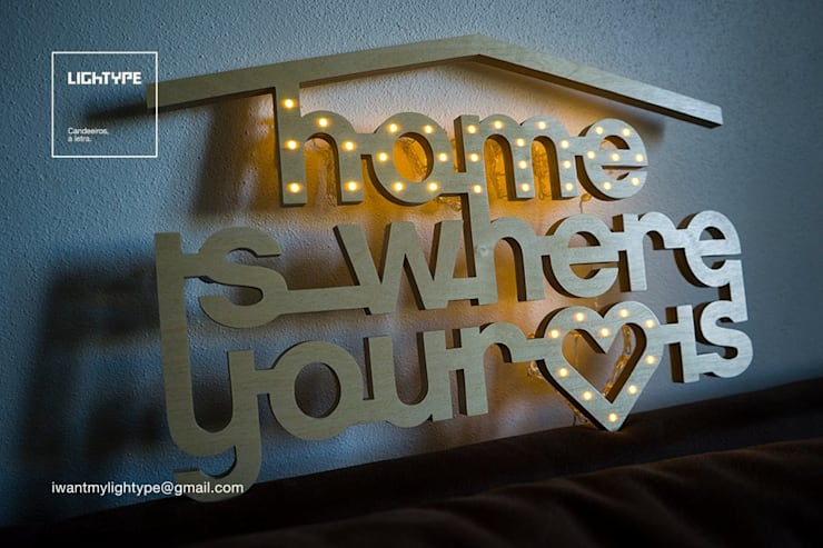 HOME IS WHERE YOUR HEART IS: Casa  por LIGHTYPE