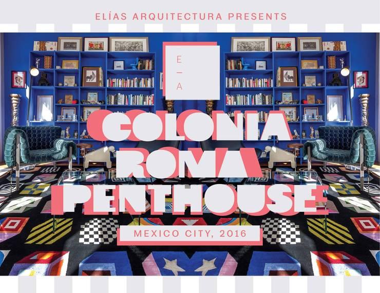 COLONIA ROMA PENTHOUSE. MEXICO CITY, 2016: Salas de estilo  por Elías Arquitectura
