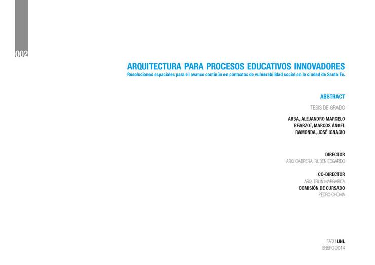 ARQUITECTURA PARA PROCESOS EDUCATIVOS INNOVADORES:  de estilo  por mARQ