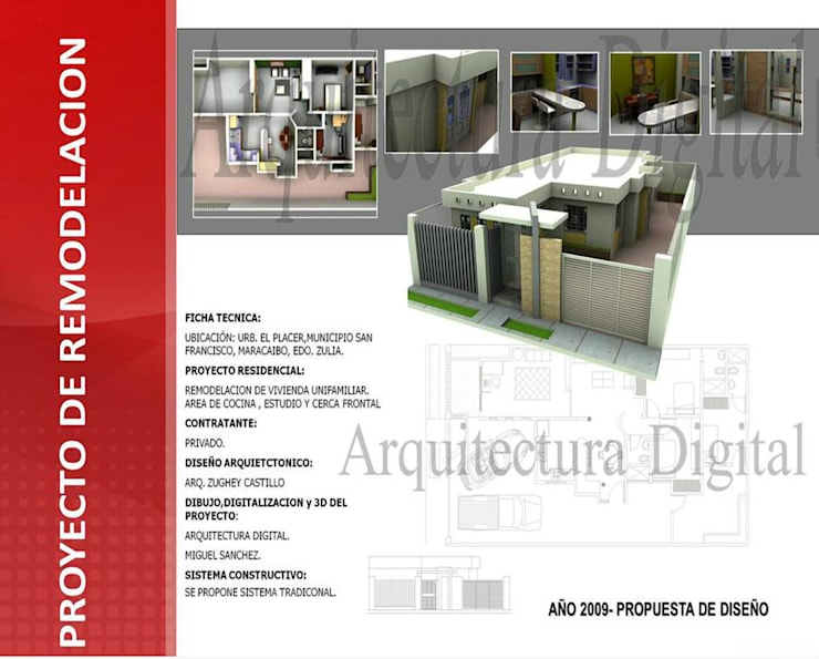 REMODELACION DE VIVIENDA UNIFAMILIAR: Casas de estilo  por ARQUITECTURA DIGITAL