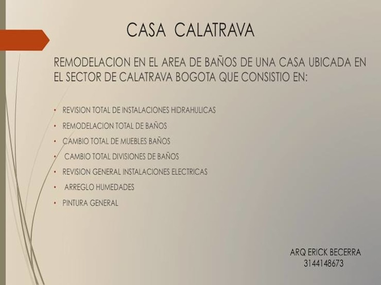 Descripcion Proyecto:  de estilo  por Erick Becerra Arquitecto