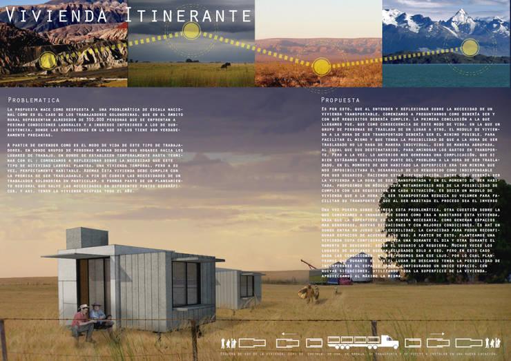 VIVIENDA ITINERANTE : Casas de estilo  por MH