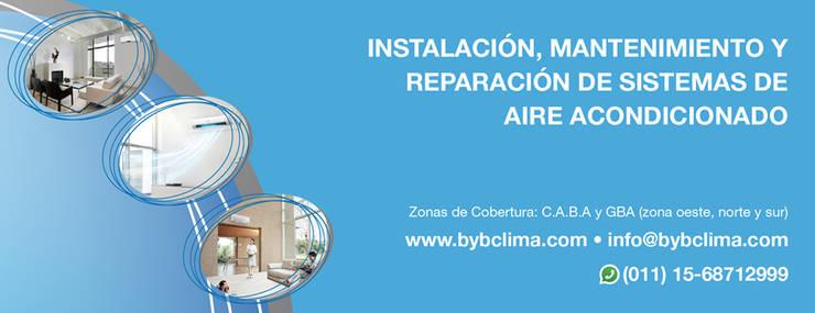 Instalación de aires acondicionados:  de estilo  por B&B Clima - Aires Acondicionados,