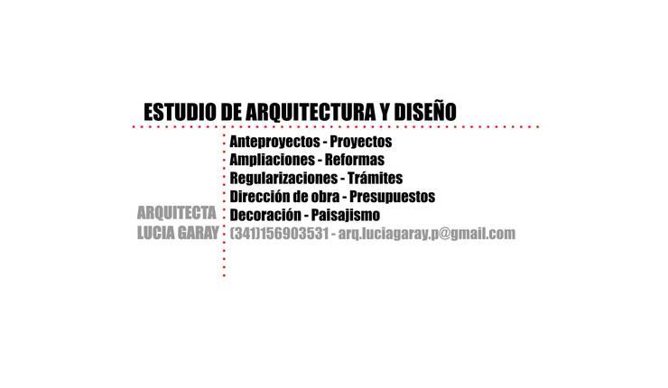 Portada:  de estilo  por - Arq. Lucia Garay - Arquitectura y Diseño - ,