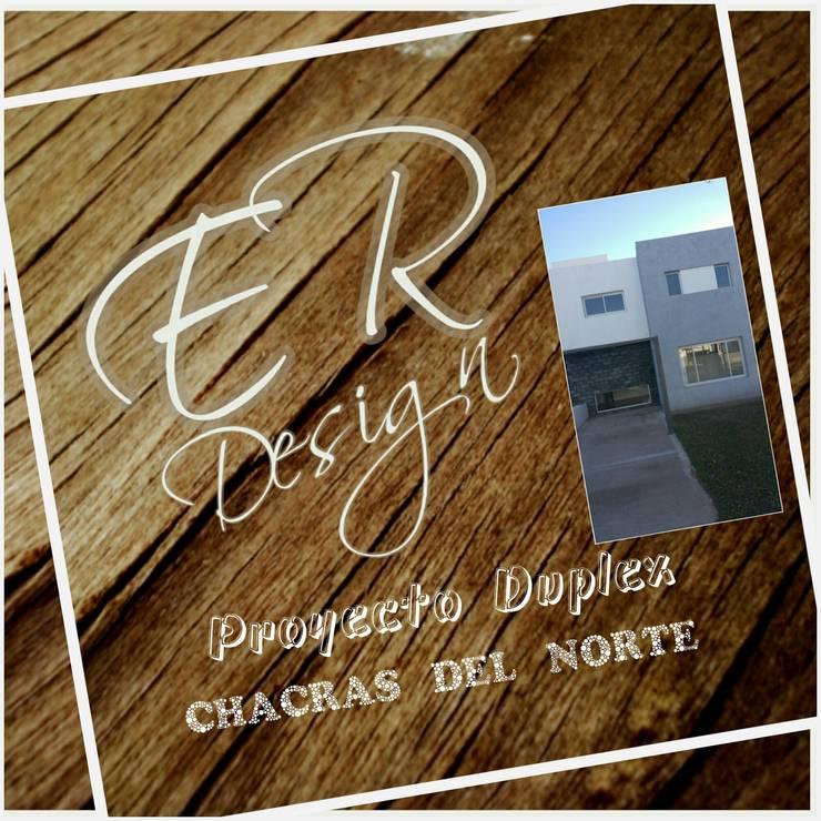 Duplex chacras del norte, Córdoba: Casas de estilo  por ER Design.    @eugeriveraERdesign,