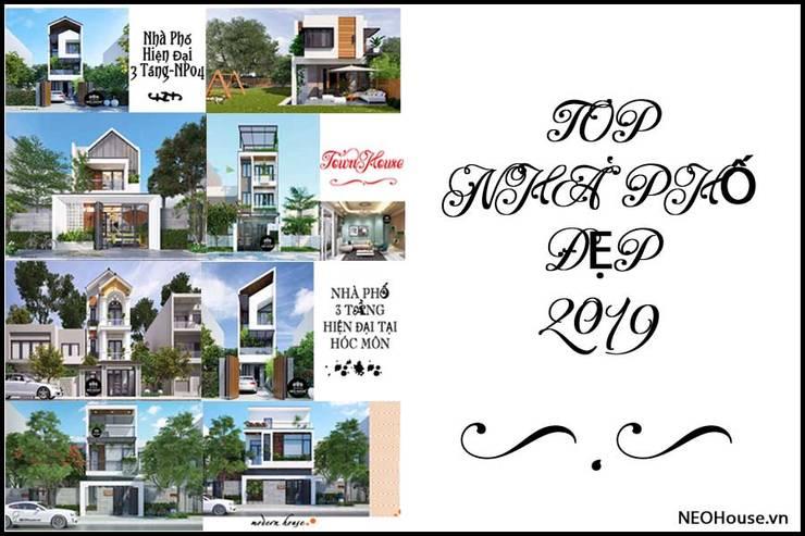 Top Mẫu Nhà Phố Đẹp 2019:   by NEOHouse