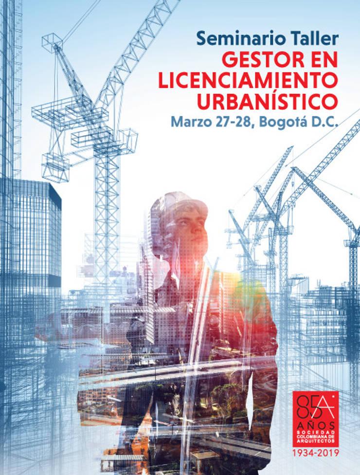 SEMINARIO TALLER GESTOR EN LICENCIAMIENTO URBANÍSTICO: Salones de conferencias de estilo  por Sociedad Colombiana de Arquitectos, Moderno