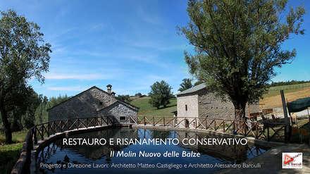 Recupero dell'antico mulino ad acqua: Casa di campagna in stile  di Architetto Alessandro Barciulli