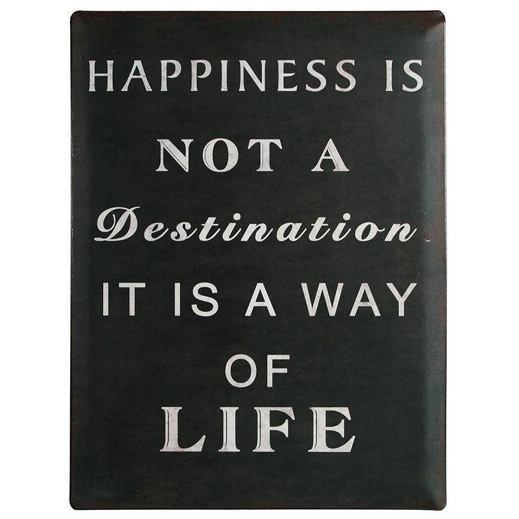 Pancarte d'antan - Happiness is not a destination… IdéeCadeau.fr Murs & SolsDécorations murales