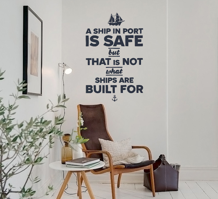 A Ship in Port is Safe But... Pixers Scandinavian style study/office Blue