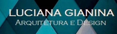 Luciana Gianina – Arquitetura & Design
