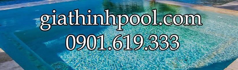 Công Ty Gia Thịnh Pool – Giải Pháp Tốt Nhất Cho Hồ Bơi & Spa