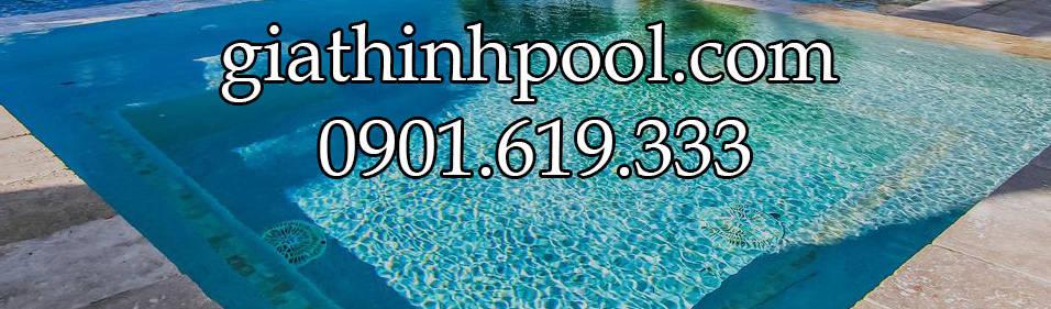Gia Thịnh Pool Giải Pháp Tốt Nhất Cho Hồ Bơi & Spa