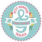 Petit Bonheur & Tralala