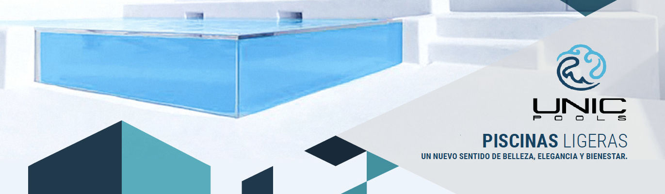 UNIC POOLS® > Piscinas Ligeras