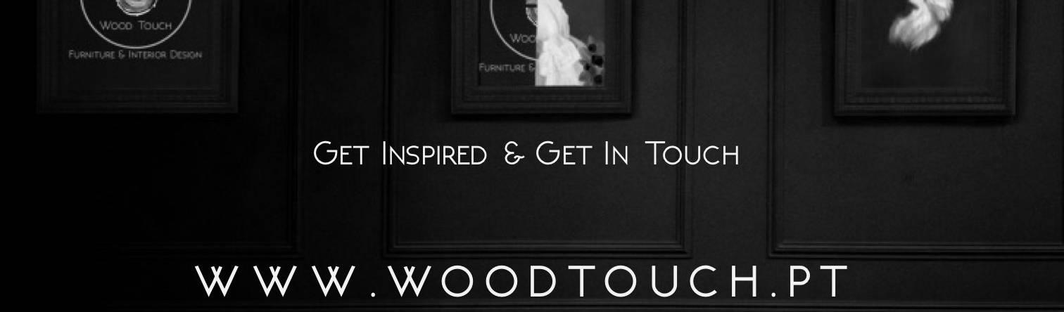 Wood Touch – Furniture & Interior Design