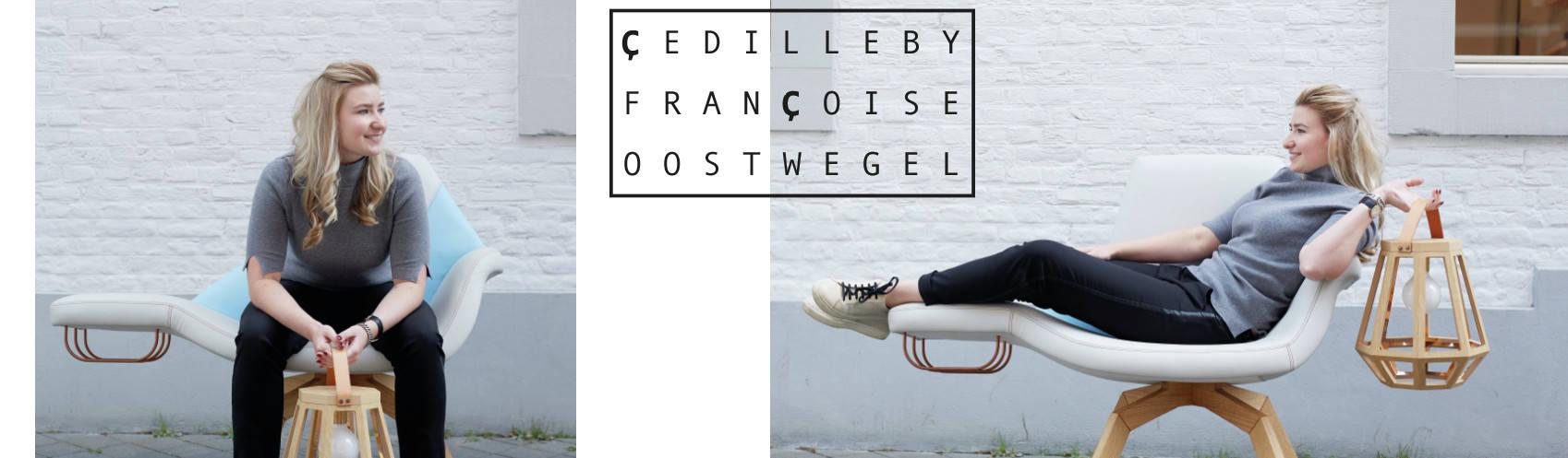 Çedille by Françoise Oostwegel