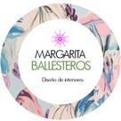 MARGARITA BALLESTEROS  DISEÑO DE INTERIORES