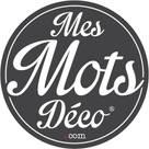 MES MOTS DECO