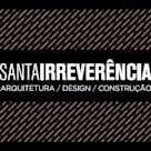 Santa Irreverência Arquitetura Design e Construção