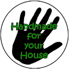 Handmade for Your House