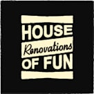 HOUSE of FUN Renovations