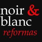 Noir&Blanc, reformas con garantía.