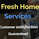 Fresh Home Services