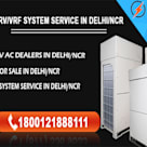 VRF / VRV AC Dealers in Delhi/NCR,India