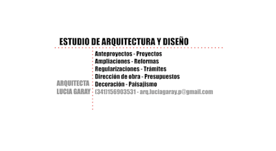 - Arq. Lucia Garay – Arquitectura y Diseño –