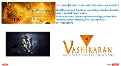 +91-9982335582 Love Vashikaran Specialist Baba Ji