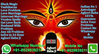 Vashikaran Black Magic Aghori Baba Ji
