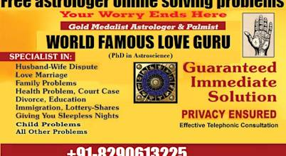 +91-8290613225 FAMOUS LOVE PROBLEM SOLUTION ASTROLOGER IN INDIA
