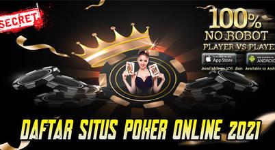 Daftar Situs Poker Online 2021