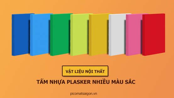 Tấm nhựa PVC Plasker nhiều màu sắc và các ứng dụng