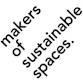 Makers of Sustainable Spaces Avatar