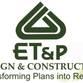 ET&P Design & Construction Avatar