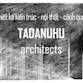 Tadanuhu Architect 化名
