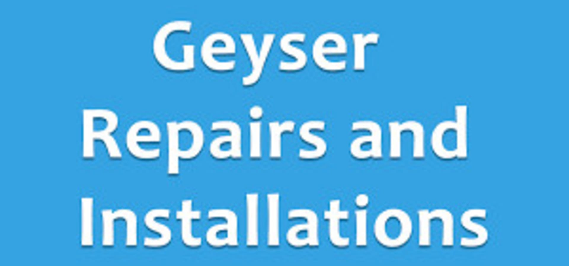 Geyser Repairs Centurion 0768620394 (No Call Out Fee)