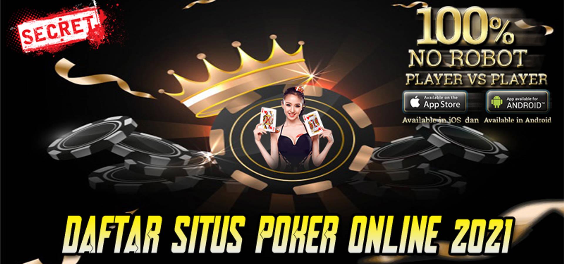 Daftar Situs Poker Online 2021 Terbaik Dan Terpercaya Homify